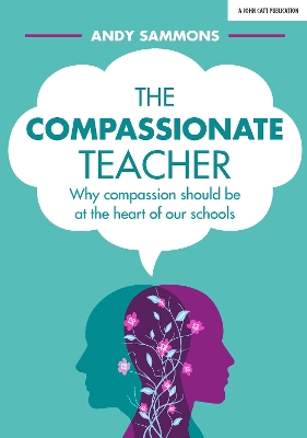 The Compassionate Teacher - Andy Sammons
