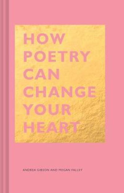 How Poetry Can Change Your Heart - Megan Falley