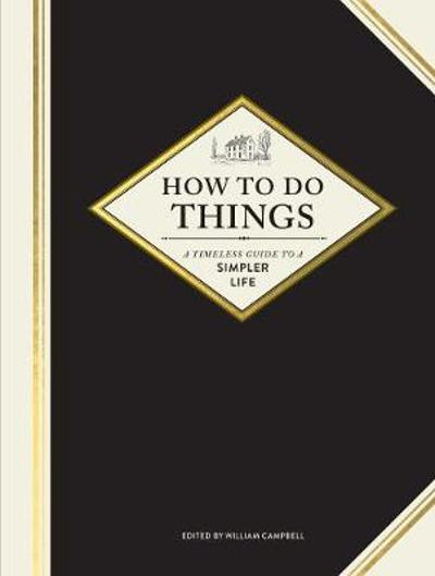 How to Do Things - William Campbell