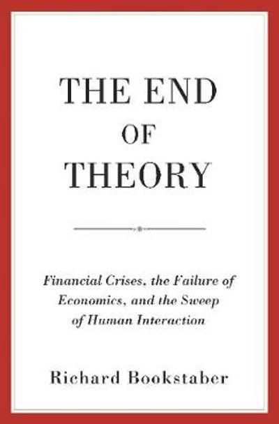 The End of Theory - Richard Bookstaber