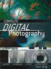 Complete Digital Photography - Tom Ang