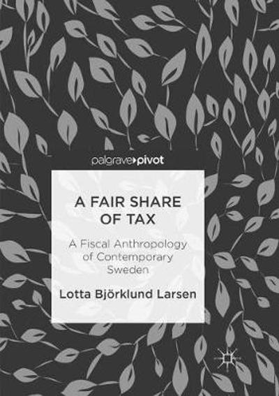 A Fair Share of Tax - Lotta Bjorklund Larsen