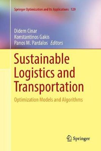 Sustainable Logistics and Transportation - Didem Cinar