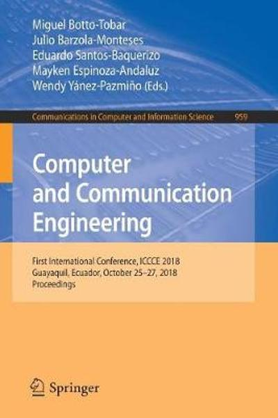 Computer and Communication Engineering - Miguel Botto-Tobar