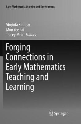 Forging Connections in Early Mathematics Teaching and Learning - Virginia Kinnear