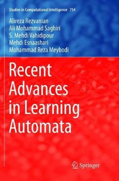 Recent Advances in Learning Automata - Alireza Rezvanian