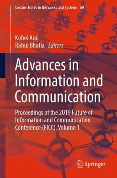 Advances in Information and Communication - Kohei Arai