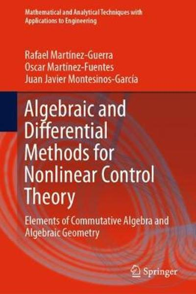 Algebraic and Differential Methods for Nonlinear Control Theory - Rafael Martinez-Guerra