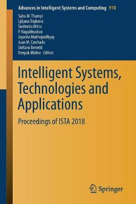 Intelligent Systems, Technologies and Applications - Sabu M. Thampi