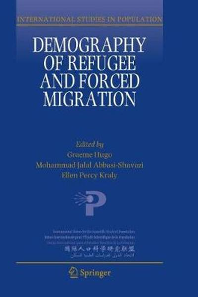 Demography of Refugee and Forced Migration - Graeme Hugo
