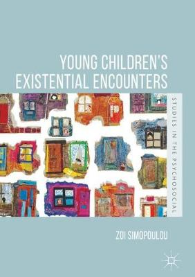 Young Children's Existential Encounters - Zoi Simopoulou