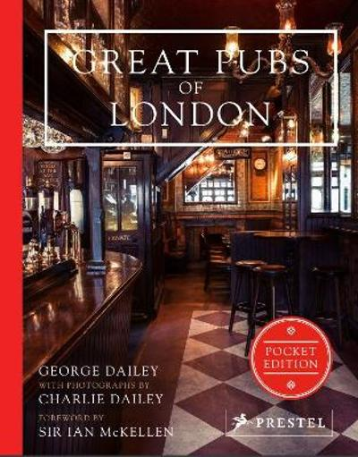 Great Pubs of London: Pocket Edition - George Dailey