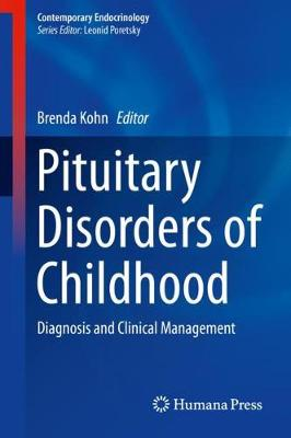 Pituitary Disorders of Childhood - Brenda Kohn