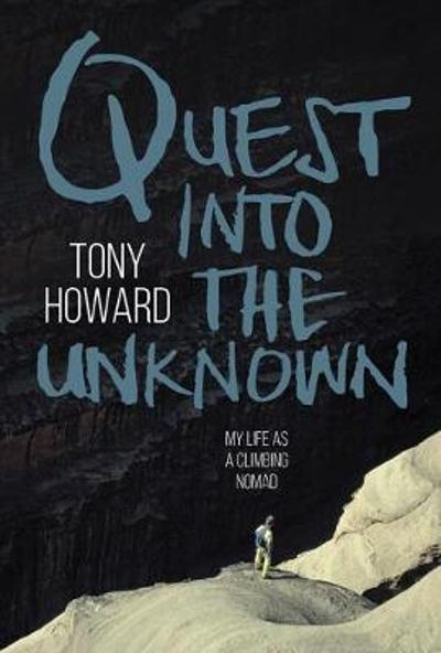 Quest into the Unknown - Tony Howard