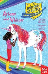 Unicorn Academy: Ariana and Whisper - Julie Sykes Lucy Truman