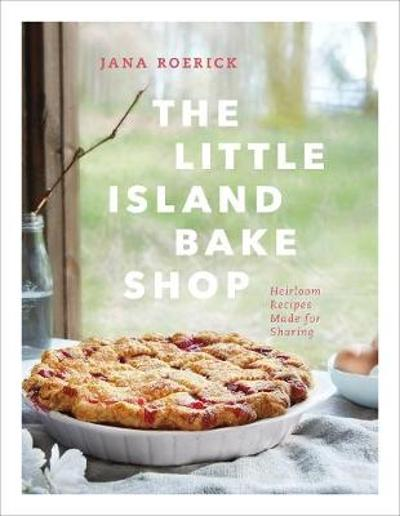 Little Island Bake Shop - Jana Roerick