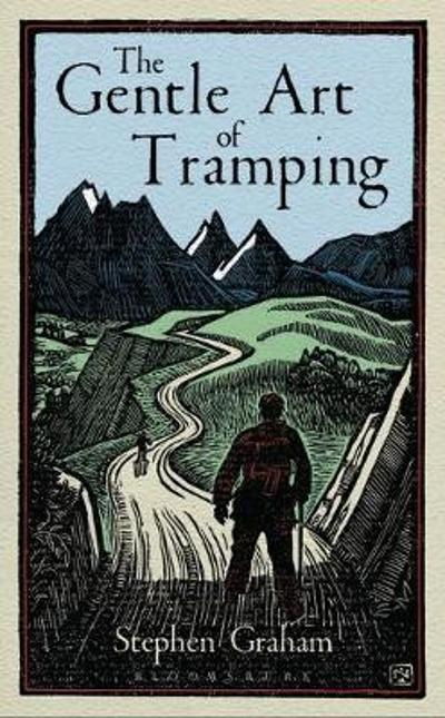The Gentle Art of Tramping - Alastair Humphreys