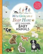 We're Going on a Bear Hunt: Let's Discover Baby Animals - Various