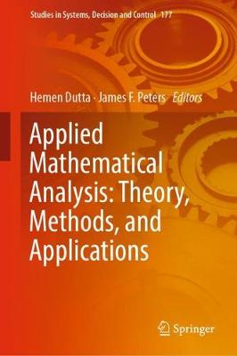 Applied Mathematical Analysis: Theory, Methods, and Applications - Hemen Dutta