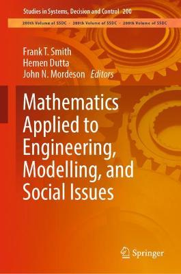 Mathematics Applied to Engineering, Modelling, and Social Issues - Frank T. Smith