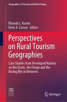 Perspectives on Rural Tourism Geographies - Rhonda L. Koster