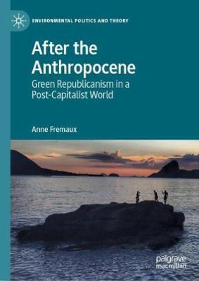 After the Anthropocene - Anne Fremaux