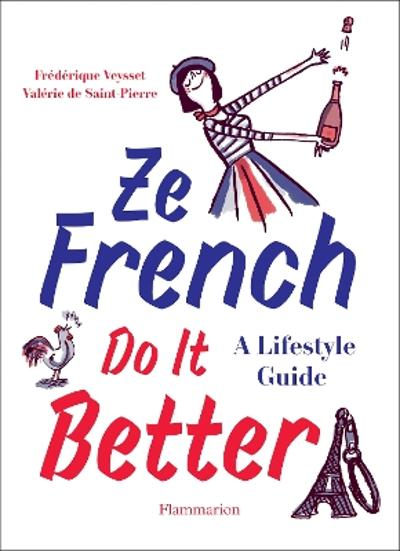 Ze French Do it Better - Valerie De Saint Pierre