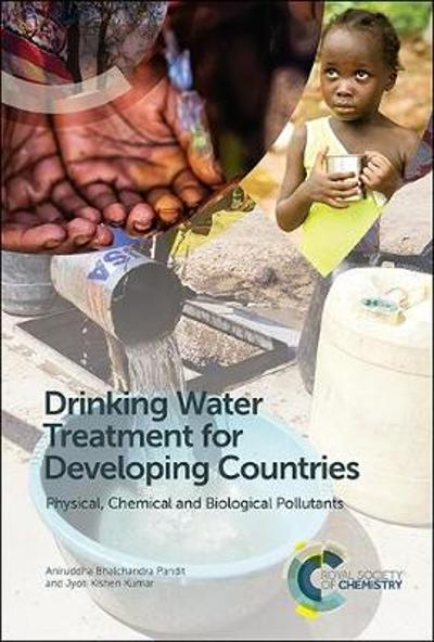 Drinking Water Treatment for Developing Countries - Aniruddha Bhalchandra Pandit