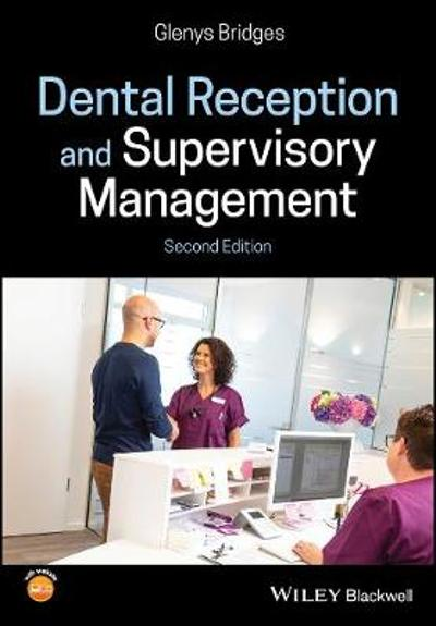 Dental Reception and Supervisory Management - Glenys Bridges