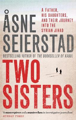 Two Sisters - Asne Seierstad