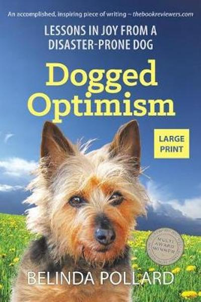 Dogged Optimism (Large Print) - Belinda Pollard