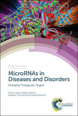 MicroRNAs in Diseases and Disorders - Philip V Peplow