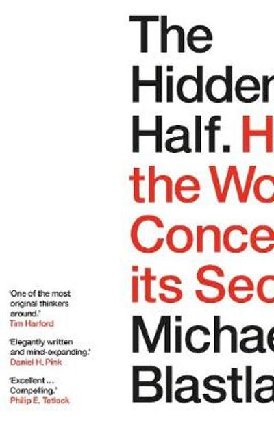 The Hidden Half - Michael Blastland
