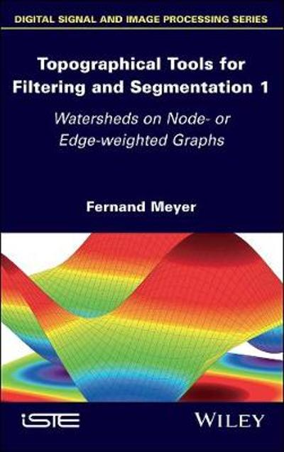 Topographical Tools for Filtering and Segmentation - Fernand Meyer