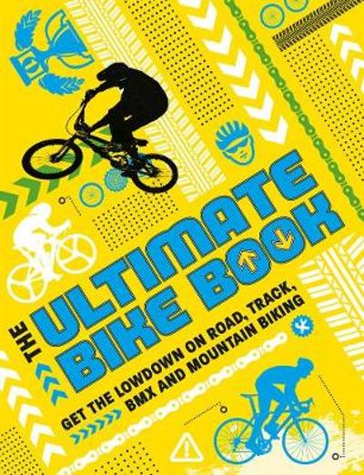 The Ultimate Bike Book - Moira Butterfield