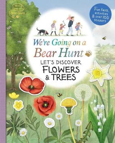 We're Going on a Bear Hunt: Let's Discover Flowers and Trees - Various