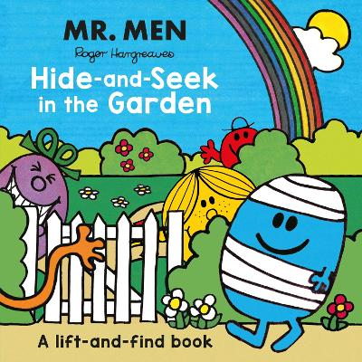 Mr Men: Hide-and-Seek in the Garden (A Lift-and-Find book) - Roger Hargreaves