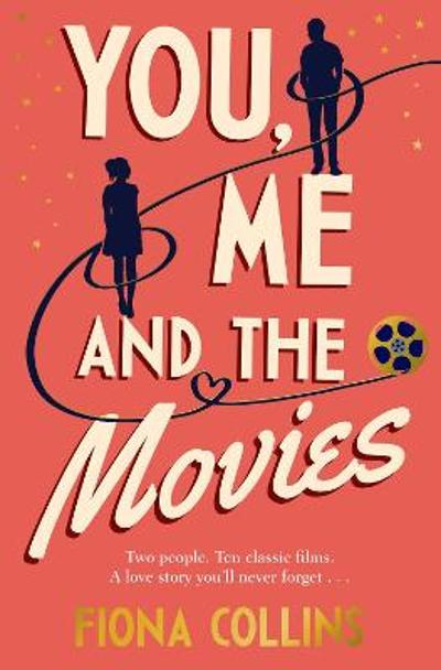 You, Me and the Movies - Fiona Collins