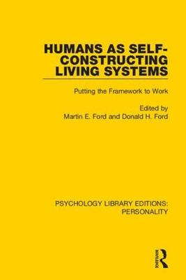 Humans as Self-Constructing Living Systems - Martin E. Ford