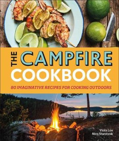 The Campfire Cookbook - Viola Lex