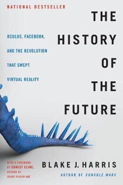 The History of the Future - Blake J. Harris