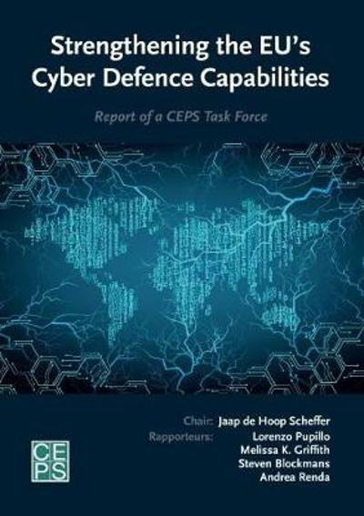 Strengthening the EU's Cyber Defence Capabilities - Lorenzo Pupillo