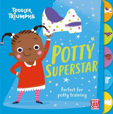 Toddler Triumphs: Potty Superstar - Pat-a-Cake