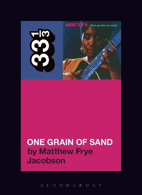 Odetta's One Grain of Sand - Matthew Frye Jacobson