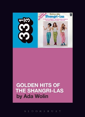 The Shangri-Las' Golden Hits of the Shangri-Las - Ada Wolin