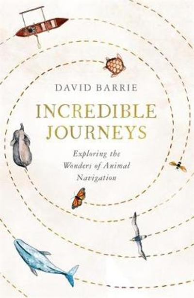 Incredible Journeys - David Barrie