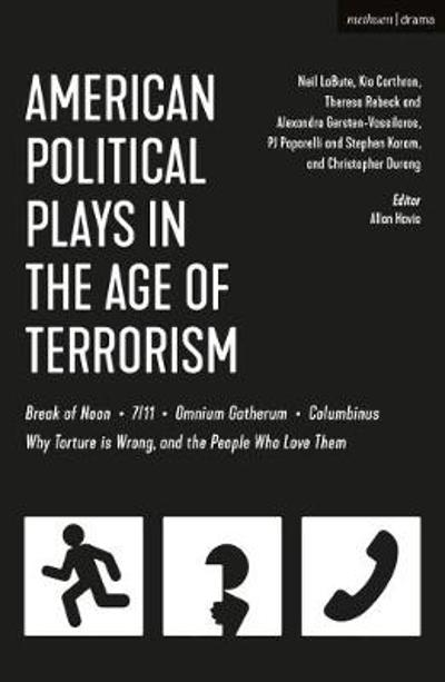 American Political Plays in the Age of Terrorism - Neil LaBute