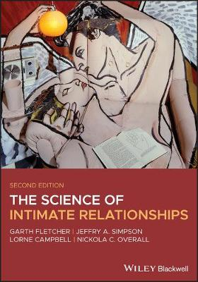 The Science of Intimate Relationships - Garth J. O. Fletcher