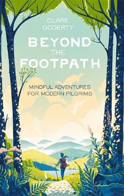 Beyond the Footpath - Clare Gogerty