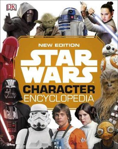 Star Wars Character Encyclopedia New Edition - DK